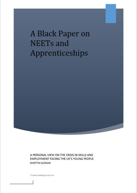 A Black Paper on NEETs and Apprenticeships